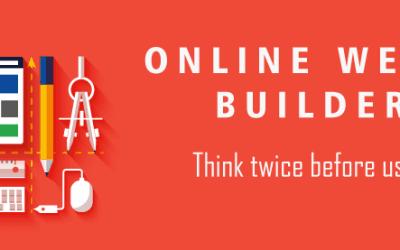 The Dangers of Using Online Website Builders